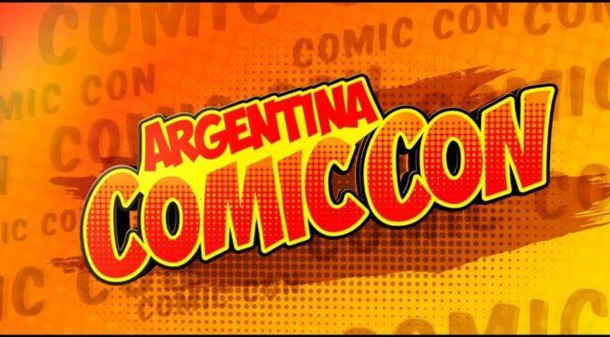 Argentina Comic Con 2019: Todo lo que tenés que saber